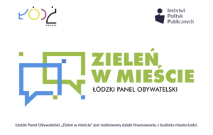 Łódzki Panel Obywatelski – Zieleń w mieście