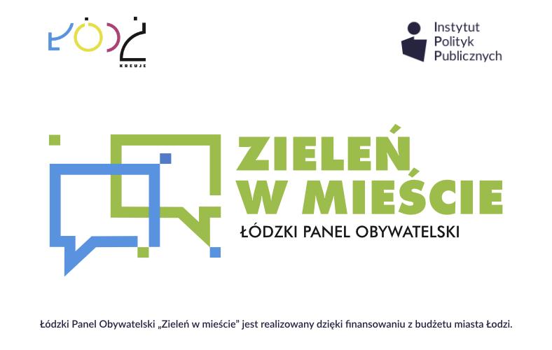 Łódzki Panel Obywatelski – Zieleń wmieście