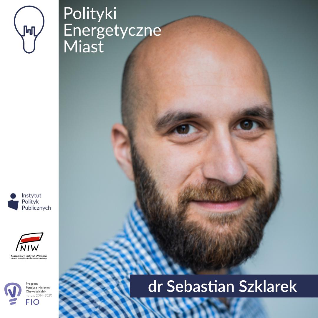 Wywiad zdrSebastianem Szklarkiem | Polityki energetyczne miast