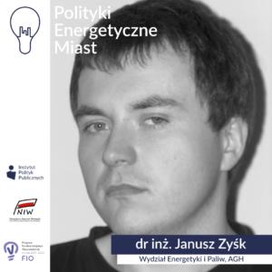 Wywiad zdrinż.Januszem Zyśkiem | Polityki energetyczne miast