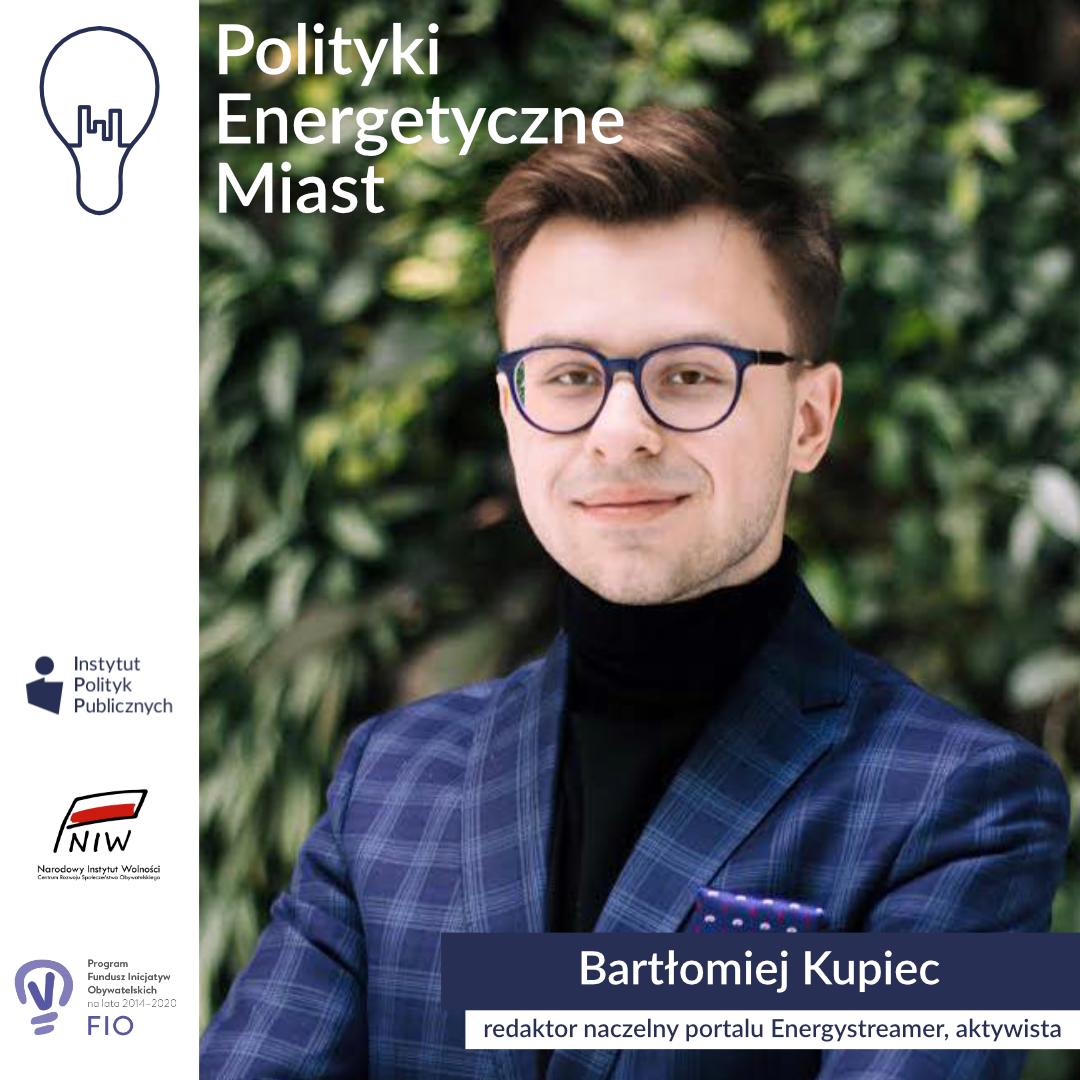 Wywiad zBartłomiejem Kupcem, założycielem portalu Energystreamer | Polityki energetyczne miast