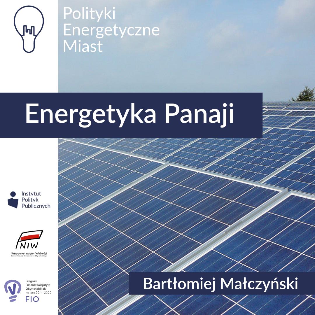 Energetyka Panaji – Komentarz IPP | Polityki energetyczne miast