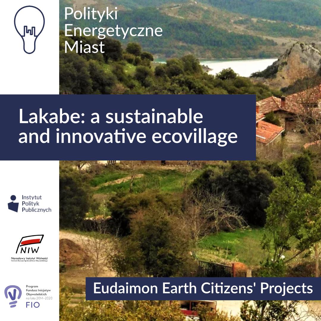 Lakabe: asustainable and innovative ecovillage – Komentarz IPP | Polityki energetyczne miast
