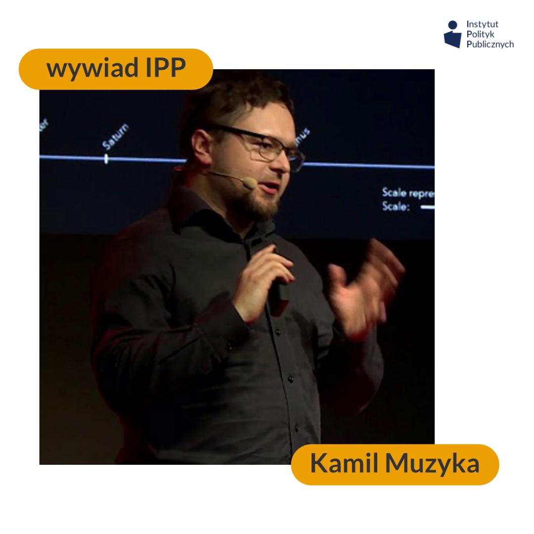 Wywiad IPP: Kamil Muzyka
